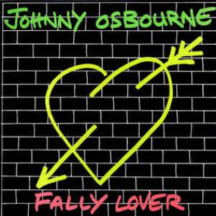 johnny-osbourne-fally-lover.jpg
