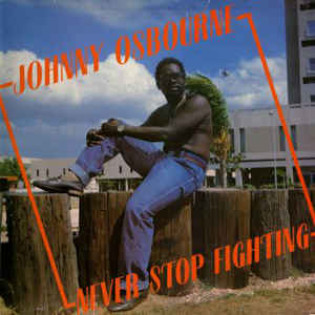 johnny-osbourne-never-stop-fighting.jpg