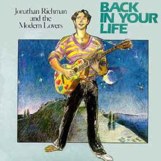 jonathan-richman-and-the-modern-lovers-back-in-your-life.jpg