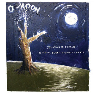 jonathan-richman-o-moon-queen-of-night-on-earth.jpg