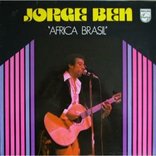 Jorge Ben – África Brasil