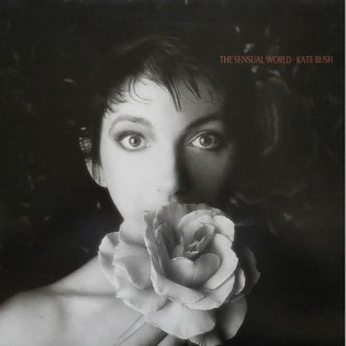 Kate Bush – The Sensual World