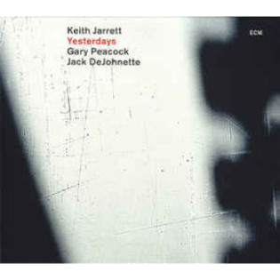 keith-jarrett-gary-peacock-and-jack-dejohnette-yesterdays.png