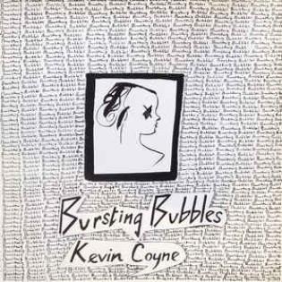 kevin-coyne-bursting-bubbles.jpg