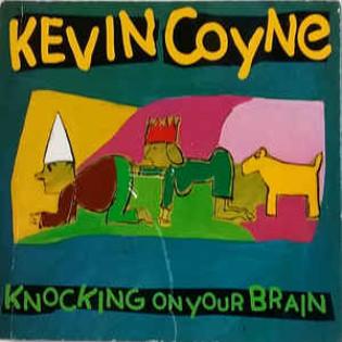 kevin-coyne-knocking-on-your-brain.jpg