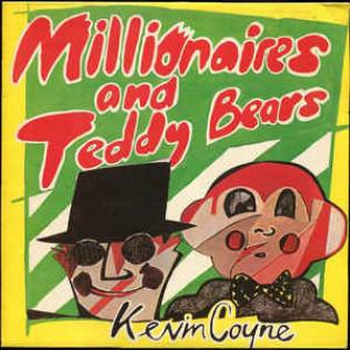 kevin-coyne-millionaires-and-teddy-bears.jpg