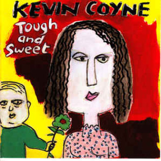 kevin-coyne-tough-and-sweet.jpg