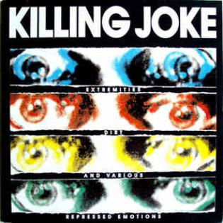 killing-joke-extremities-dirt-and-various-repressed-emotions.jpg