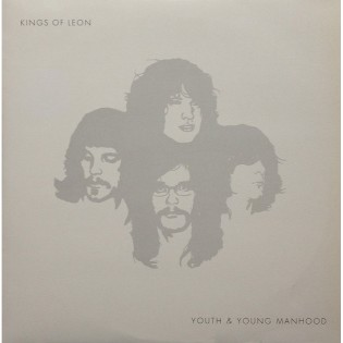 Kings Of Leon – Youth And Young Manhood
