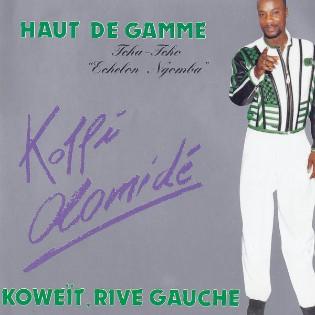 Koffi Olomidé – Haut De Gamme - Koweït, Rive Gauche