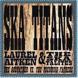 laurel-aitken-and-the-skatalites-ska-titans.jpg