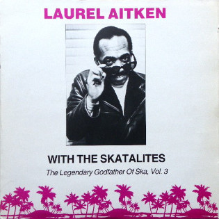 laurel-aitken-the-legendary-godfather-of-ska-vol-3.jpg