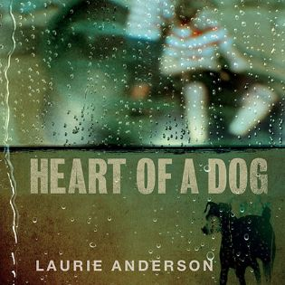 laurie-anderson-heart-of-a-dog.jpg