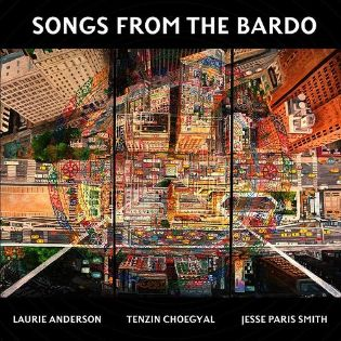 laurie-anderson-songs-from-the-bardo.jpg