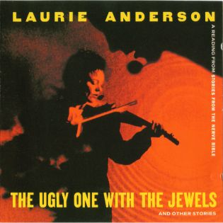 laurie-anderson-the-ugly-one-with-the-jewels.jpg