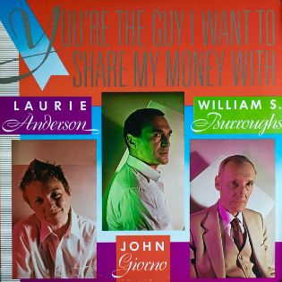laurie-anderson-youre-the-guy-i-want-to-share-my-money-with.jpg