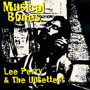 lee-perry-and-the-upsetters-musical-bones.jpg