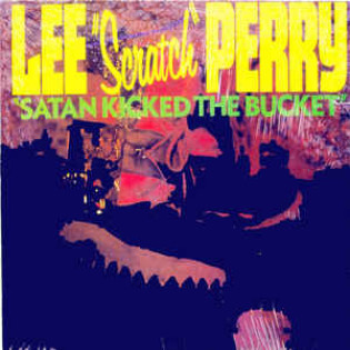 lee-scratch-perry-satan-kicked-the-bucket.jpg