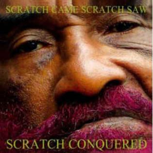 lee-scratch-perry-scratch-came-scratch-saw-scratch-conquered.jpg