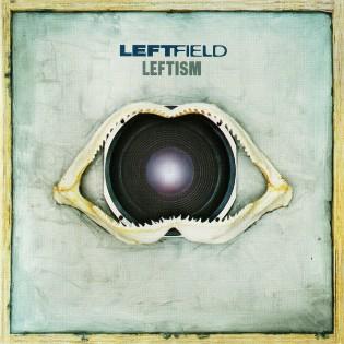 Leftfield – Leftism