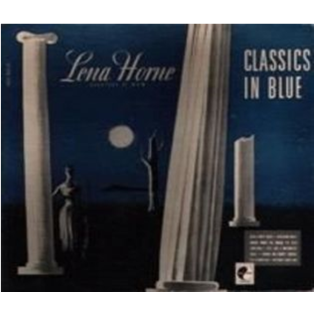 lena-horne-classics-in-blue.png