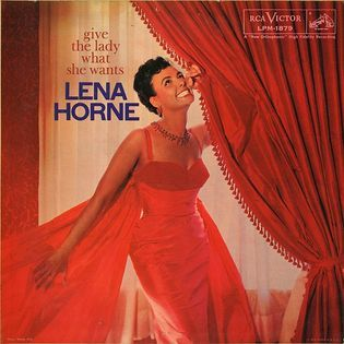lena-horne-give-the-lady-what-she-wants.jpg