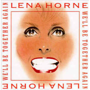 lena-horne-well-be-together-again.jpg