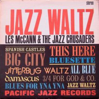 les-mccann-and-the-jazz-crusaders-jazz-waltz.jpg
