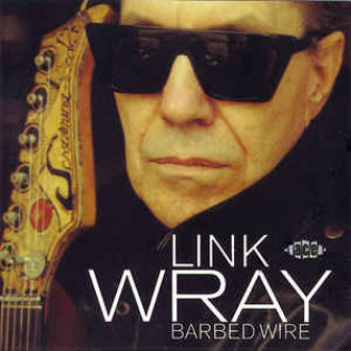 link-wray-barbed-wire.jpg