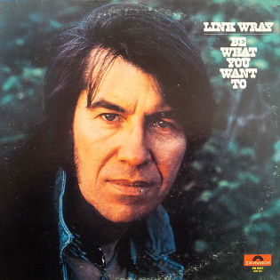 link-wray-be-what-you-want-to.jpg