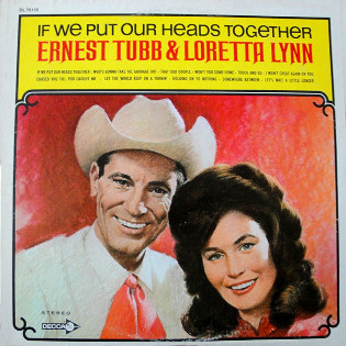 loretta-lynn-and-ernest-tubb-if-we-put-our-heads-together.jpg