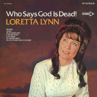 loretta-lynn-who-says-god-is-dead.jpg
