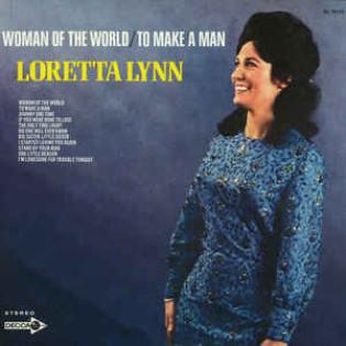 loretta-lynn-woman-of-the-world-to-make-a-man.jpg
