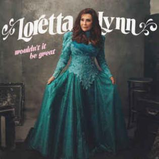 loretta-lynn-wouldnt-it-be-great.jpg