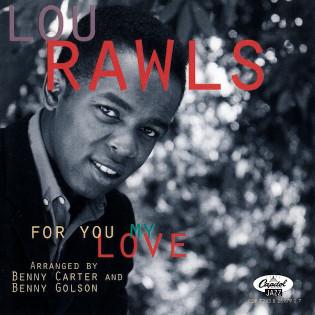 lou-rawls-for-you-my-love.jpg