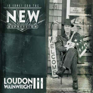 loudon-wainwright-iii-10-songs-for-the-new-depression.jpg