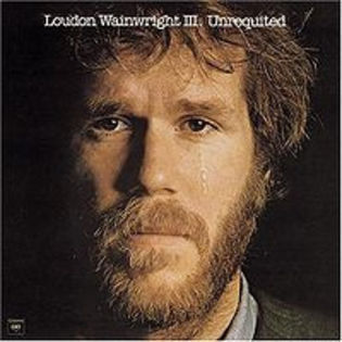 loudon-wainwright-iii-unrequited.jpg