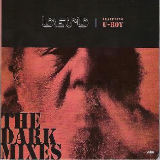 love-trio-featuring-u-roy-the-dark-mixes.jpg