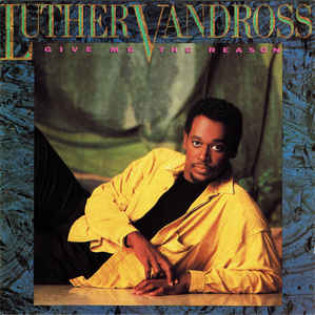 luther-vandross-give-me-the-reason(1).jpg