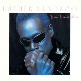 luther-vandross-your-secret-love.jpg