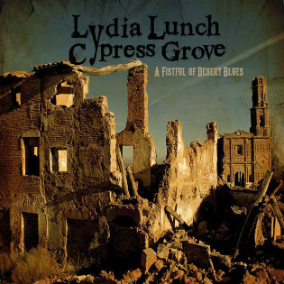 lydia-lunch-and-cypress-grove-a-fistful-of-desert-blues.jpg