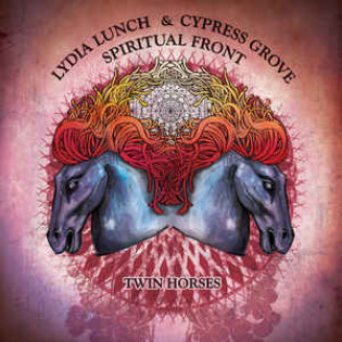 lydia-lunch-and-cypress-grove-spiritual-front-twin-horses.jpg