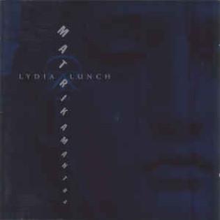 lydia-lunch-matrikamantra.jpg