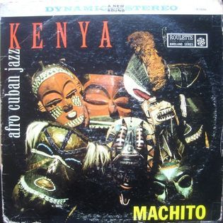 Machito and his Orchestra – Kenya