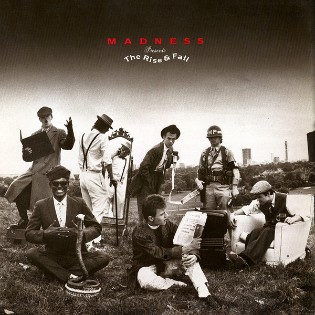 Madness – The Rise And Fall