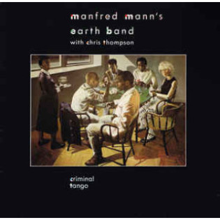 manfred-manns-earth-band-with-chris-thompson-criminal-tango.jpg