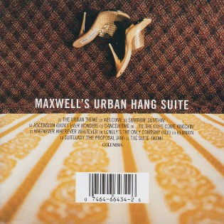 Maxwell – Maxwell's Urban Hang Suite