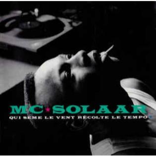 MC Solaar – Qui sème le vent récolte le tempo