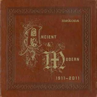 mekons-ancient-and-modern-1911-2011.jpg