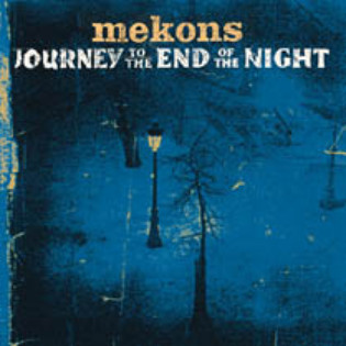 mekons-journey-to-the-end-of-the-night.jpg